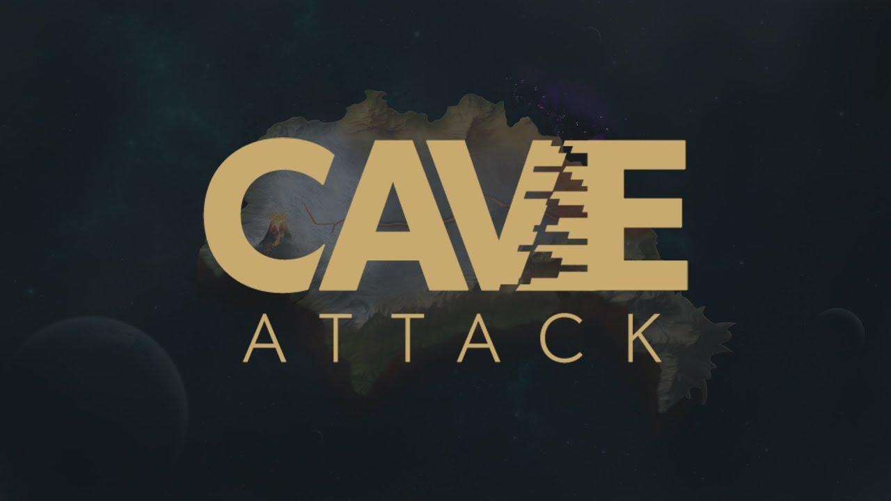 Cave Attack